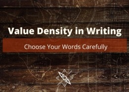 Value Density in Writing: Choose Your Words Carefully