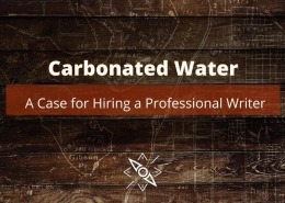 Carbonated Water - a case for hiring a professional content writer