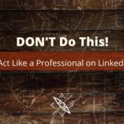 How to Act Like a Professional on LinkedIn - DON'T Do This Banner image